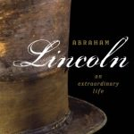 ABRAHAM LINCOLN AN EXTRAORDINARY LIFE