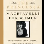 PRINCESSA,THE:MACHIIAVELLI FOR WOMAN