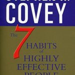 7 Habits Of Highly Effective People: Revised and Updated: 30th Anniversary Edition, The