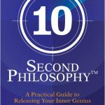 10 SECOND PHILOSOPHY, THE