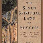 7 SPIRITUAL LAWS OF SUCCESS, THE
