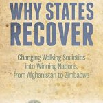 WHY STATES RECOVER: CHANGING WALKING SOCITIES INTO WINNING NATIONS