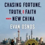 AGE OF AMBITION, CHASING FORTUNE, TRUTH & FAITH IN THE NEW CHINA