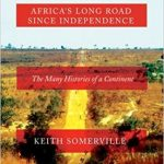 Africa's Long Road Since Independence H/C