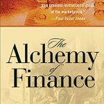 Alchemy of Finance, The