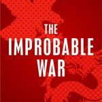 Improbable War, The