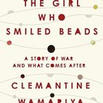 Girl Who Smiled Beads, The
