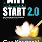 Art of the Start 2.0, The