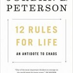 12 Rules for Life: An Antidote to Chaos H/C