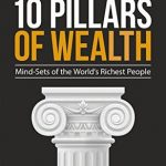 10 Pillars of Wealth, The
