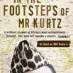 In the Footsteps of Mr.Kurtz