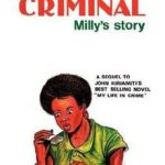 MY LIFE WITH A CRIMINAL: MILLYS STORY