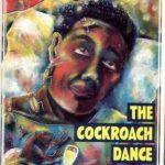 Cockroach Dance,The