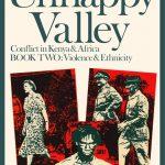 UNHAPPY VALLEY 2: CONFLICT IN KENYA & AFRICA