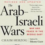 Arab- Israeli Wars, The
