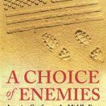 Choice of Enemies, A