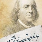 Benjamin Franklin:The Autobiography and Other Writings