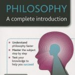 Teach Yourself: Philosophy A Complete Introduction