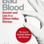 Bad Blood: Secrets and Lies in a Silicon Valley Startup (Small)