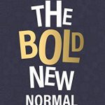 Bold New Normal: Creating The Africa Where Everyone Prospers