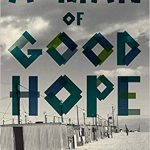 Man of Good Hope: One Man's Extraordinary Journey from Mogadishu to Tin Can Town