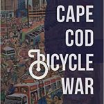 Cape cod bicycle war and other stories